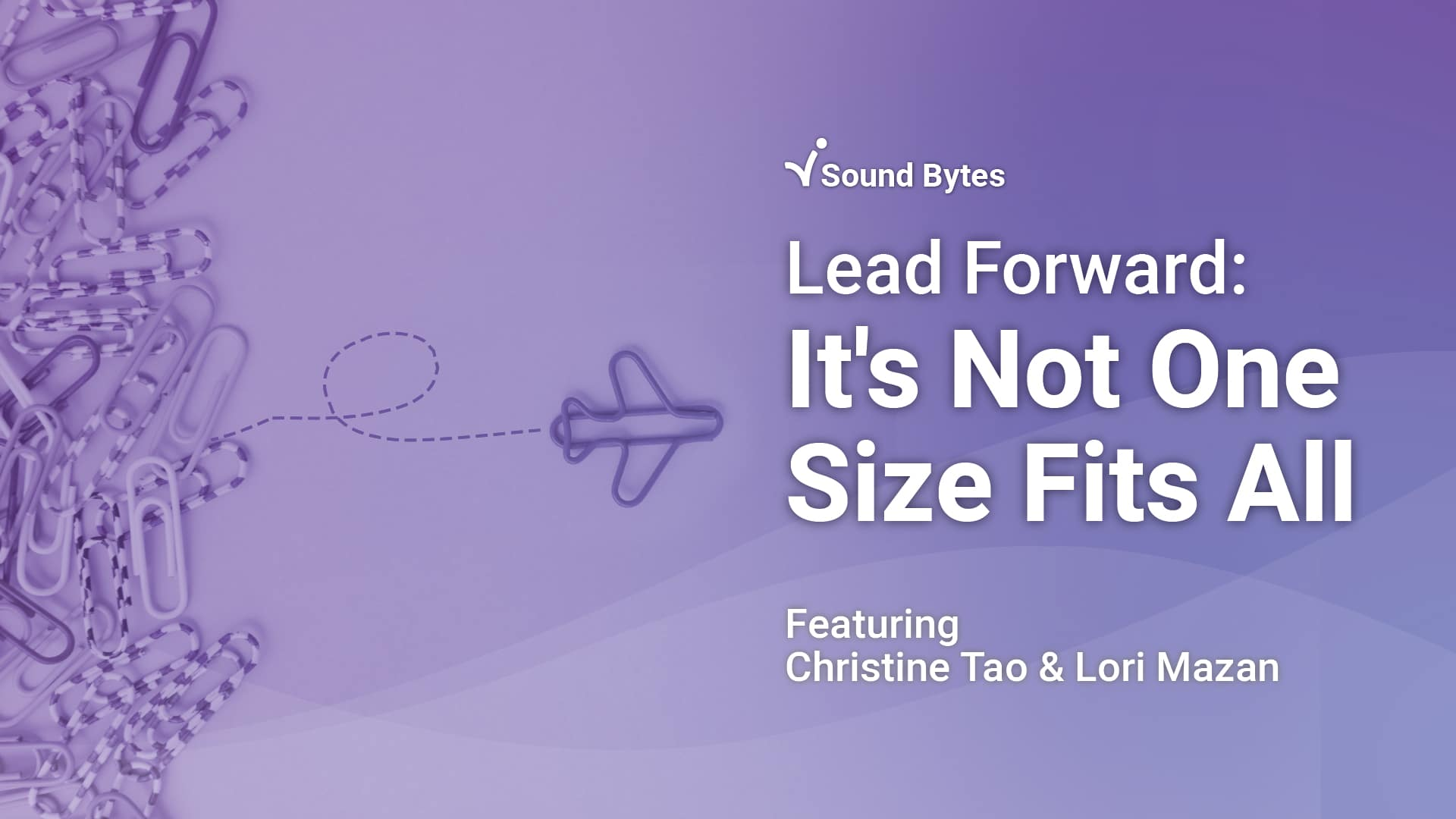 Lead Forward: It's Not One Size Fits All
